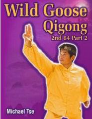 Wild Goose Qigong: 2nd 64 Part 2