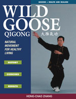 Wild Goose Qigong: Natural Movements for Healthy Living